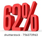 sixty two percent off. discount ... | Shutterstock . vector #756373963