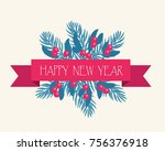 festive bouquet. branches of... | Shutterstock . vector #756376918