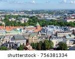 aerial view of riga  latvia  | Shutterstock . vector #756381334