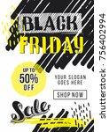 black friday sale advertising....   Shutterstock .eps vector #756402994