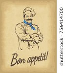 hand drawn chef. smiling male... | Shutterstock .eps vector #756414700