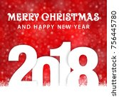 christmas and new year 2018  ... | Shutterstock .eps vector #756445780