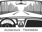 car on the road  a view from... | Shutterstock . vector #756446836