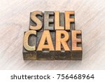 self care word abstract in... | Shutterstock . vector #756468964