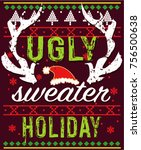 ugly sweater holiday   Shutterstock .eps vector #756500638