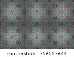seamless floral pattern in... | Shutterstock . vector #756527644