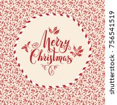 holiday docorative card. nature ... | Shutterstock .eps vector #756541519