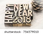 happy new year 2018 greeting... | Shutterstock . vector #756579010