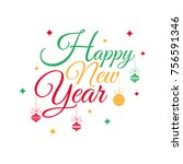 happy new year background ... | Shutterstock .eps vector #756591346