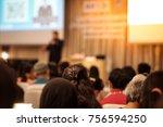 blurry seminar to promote... | Shutterstock . vector #756594250