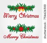 christmas decoration. merry... | Shutterstock .eps vector #756626500