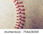 old baseball on wood background ... | Shutterstock . vector #756628300