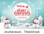 merry christmas and happy new... | Shutterstock .eps vector #756633166
