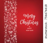 merry christmas and happy new... | Shutterstock .eps vector #756676618
