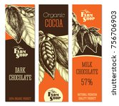 chocolate vertical banners set... | Shutterstock .eps vector #756706903