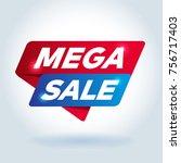 mega sale arrow tag sign. | Shutterstock .eps vector #756717403