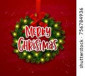 christmas greeting card. xmas... | Shutterstock .eps vector #756784936
