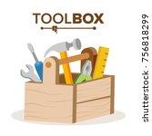 wooden classic toolbox vector.... | Shutterstock .eps vector #756818299