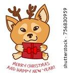 christmas card. shiba inu dog... | Shutterstock .eps vector #756830959