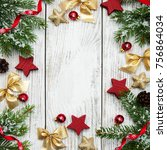 christmas holiday background  ... | Shutterstock . vector #756864034