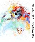 bright artistic splashes.... | Shutterstock . vector #756870646