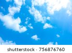 sky blue or azure sky and clear ... | Shutterstock . vector #756876760