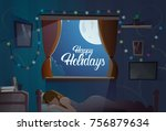 happy holidays text in window... | Shutterstock .eps vector #756879634