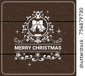 merry christmas icon on wooden... | Shutterstock .eps vector #756879730