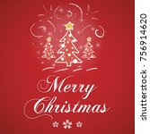 merry christmas greeting card... | Shutterstock .eps vector #756914620