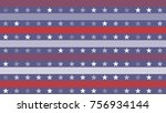 stars and stripes abstract... | Shutterstock .eps vector #756934144