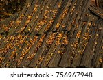 old wooden roof of a small... | Shutterstock . vector #756967948