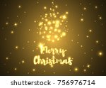 merry christmas. shining... | Shutterstock .eps vector #756976714