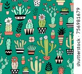 cute blooming vector cactuses... | Shutterstock .eps vector #756981679