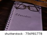 notepad and eyeglasses in front ... | Shutterstock . vector #756981778