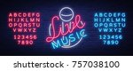 live musical neon sign  logo ... | Shutterstock .eps vector #757038100