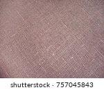 texture of linen fabric. brown... | Shutterstock . vector #757045843
