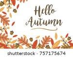 mod fall leaves hello autumn... | Shutterstock .eps vector #757175674