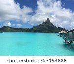 mountain in bora bora with calm ...   Shutterstock . vector #757194838