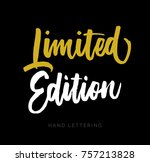 i'm a limited edition. hand... | Shutterstock .eps vector #757213828