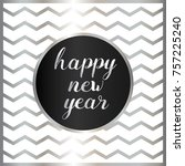happy new year greeting cards... | Shutterstock .eps vector #757225240