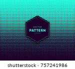 blue vector halftone for... | Shutterstock .eps vector #757241986