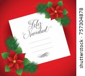 feliz navidad  merry christmas...   Shutterstock .eps vector #757304878