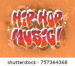 hip hop music party... | Shutterstock .eps vector #757364368