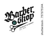 barbershop vintage style...   Shutterstock .eps vector #757375144