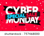 special cyber monday sale ... | Shutterstock .eps vector #757468000