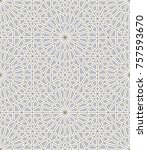 seamless islamic background.... | Shutterstock .eps vector #757593670