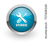 upgrade blue silver metallic... | Shutterstock . vector #757608160