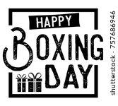 boxing day super sale banner ... | Shutterstock .eps vector #757686946