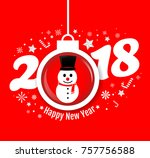 happy new year 2018  snowman ... | Shutterstock .eps vector #757756588