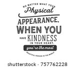 no matter what your physical... | Shutterstock .eps vector #757762228